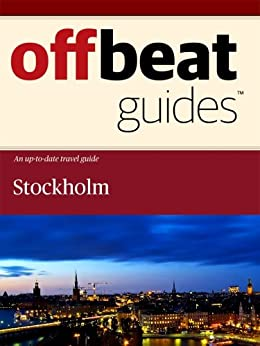 Stockholm Travel Guide by [Offbeat Guides]