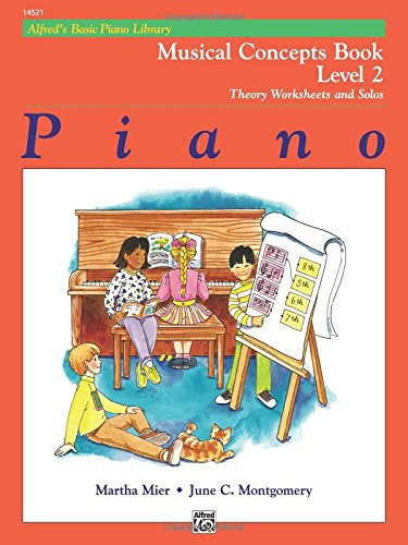 Alfred's Basic Piano Library Musical Concepts, Bk 2: Theory Worksheets and Solos