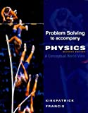 Physics : A Conceptual World View, Kirkpatrick, Larry and Francis, Gregory, 0495828246