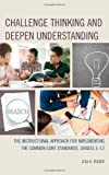 Challenge Thinking and Deepen Understanding, Lisa A. Fisher, 1475808542