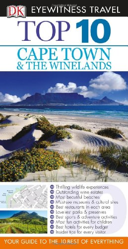 Top 10 Cape Town and the Winelands (Eyewitness Top 10 Travel Guides)