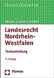 Landesrecht Nordrhein-Westfalen: Textsammlung - Rechtsstand: 1. Juli 2016