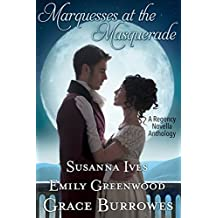 Marquesses at the Masquerade