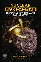 Nuclear Radioactive Materials in the Oil and Gas Industry comprehensively discusses the TENORMs generated from various types of oil and gas processes and their associated adverse human health effects, effective TENORM waste management strateg...