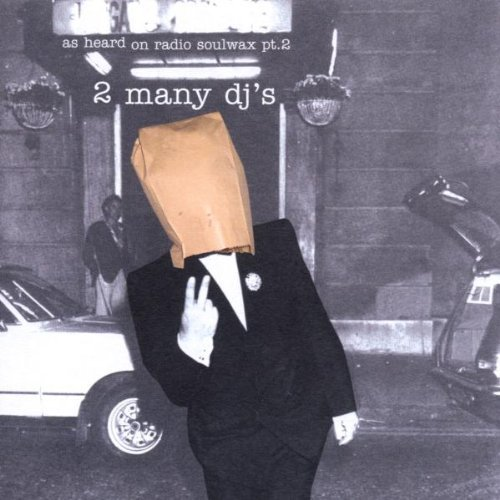 As Heard on Radio Soulwax Vol.2 By 2 Many DJ's (2003-02-17) (As Radio Heard On Soulwax)