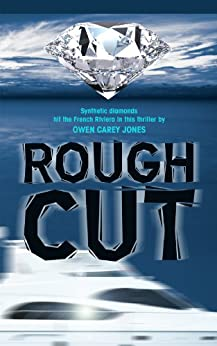 Rough Cut by [Carey Jones, Owen]