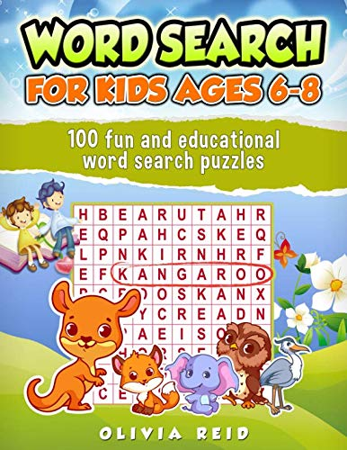 (Word Search for Kids Ages 6-8: 100 Fun and Educational Word Search Puzzles To Keep Your Child Entertained For Hours)