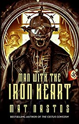 Man with the Iron Heart (The Grimm War Series Book 1)