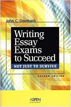 Book Writing Essay Exams to Succeed (Not Just to Survive) by John C. Dernbach (2006-08-01)