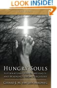 #5: Hungry Souls: Supernatural Visits, Messages, and Warnings from Purgatory