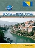 Bosnia and Herzegovina, Douglas A. Phillips, 0791079112