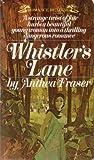 Whistler's Lane, Anthea Fraser, 0553026917
