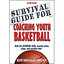 Survival Guide for Coaching Youth Basketball 2nd Edition