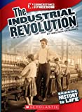 The Industrial Revolution (Cornerstones of Freedom)