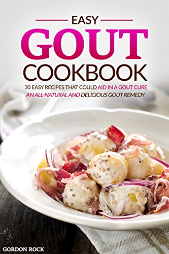 Easy Gout Cookbook all Natural Delicious ebook