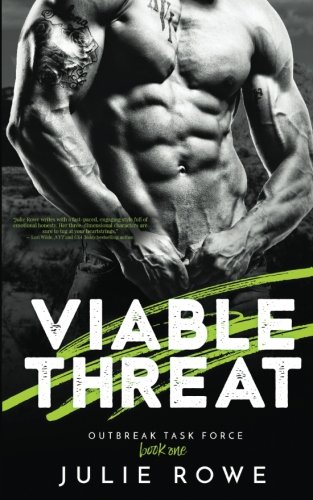 Viable Threat by Julie Rowe