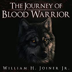 The Journey of Blood Warrior
