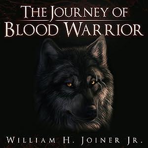 The Journey of Blood Warrior Audiobook