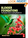 Blender Foundations: The Essential Gu...