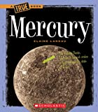Mercury (True Books: Space)