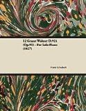 12 Grazer Waltzer D. 924 - for Solo Piano, Franz Schubert, 1447474015