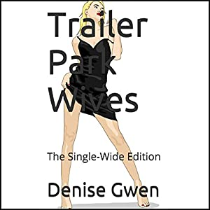 Trailer Park Wives Audiobook