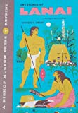 img - for The Island of Lanai; A Survey of Native Culture book / textbook / text book