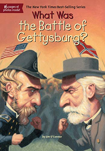 What Was the Battle of Gettysburg? (Was The Civil War A Second American Revolution)