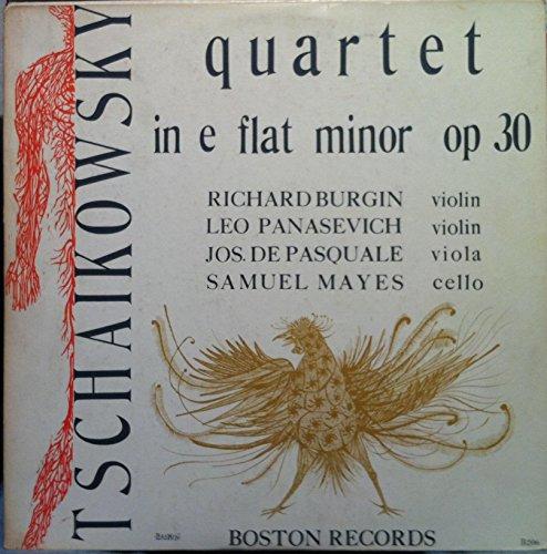 RICHARD BURGIN LEO PANASEVICH JOS DE PASQUALE SAMUEL MAYES TCHAIKOVSKY QUARTET IN E vinyl not for publication