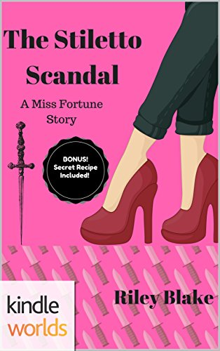 The Miss Fortune Series: The Stiletto Scandal (Kindle Worlds Novella) by [Blake, Riley]