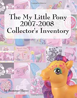 the world of my little pony an unauthorized guide for collectors