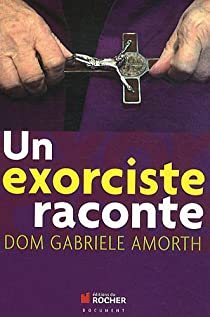 Un exorciste raconte par Amorth