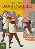 Sans Famille (Folio Junior) (French Edition) by Malot, Hector (2009) Mass Market Paperback