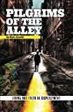 Pilgrims of the Alley, Dave Arnold, 1482070103