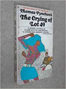 """Thomas Pynchon's """"The Crying of Lot 49"""" Essay Sample"""
