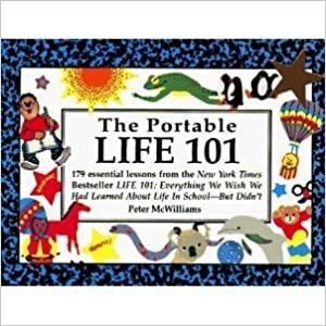 Portable Life 101  179 Essential Lessons from the N Y Times Bestseller Life  101   Everything 23d12c72b12