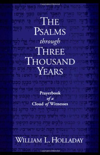 The Psalms Through Three Thousand Years