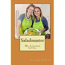 Saladmaster: We Change Lives
