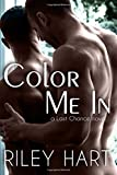 Color Me In (Last Chance) (Volume 2)