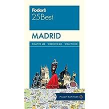 Fodor's Madrid 25 Best