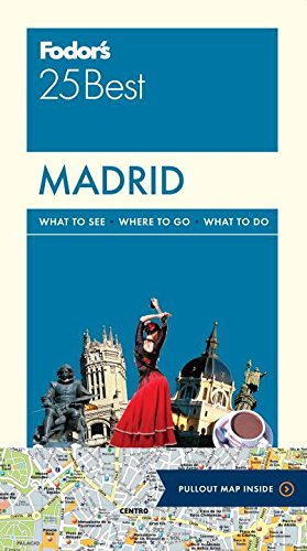 Fodor's Madrid 25 Best (Full-color Travel - Plaza Map Valley