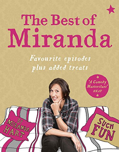 Miranda Hart - The Best of Miranda: Favourite episodes plus added treats - such fun!