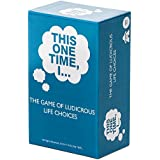 This One Time, I... THE GAME OF LUDICROUS LIFE CHOICES (PARTY EDITION) - Best Adult Icebreaker Card Game - Fun, Popular Pregame, Drinking & Party Game - Optional Rules - Ages 17+
