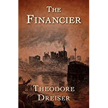 The Financier (The Trilogy of Desire Book 1)