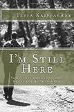 I'm Still Here, Tessa Krippaehne, 1497343461