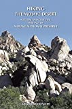 Hiking the Mojave Desert: The Natural and Cultural Heritage of Mojave National Preserve