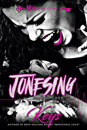 Search : Jonesing: Pseudo Love