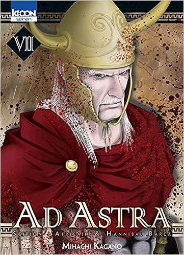 Ad Astra Tome 7 Mihachi Kagano 9782355928666 Amazon Books