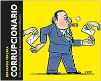 Corrupcionario: Diccionario en viñetas de corrupción española Random Cómics: Amazon.es: Vergara, Bernardo: Libros