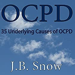 OCPD - 35 Underlying Causes of OCPD